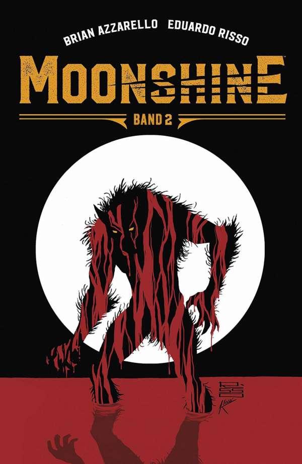 Moonshine Bd. 2 - Zug ins Unglück