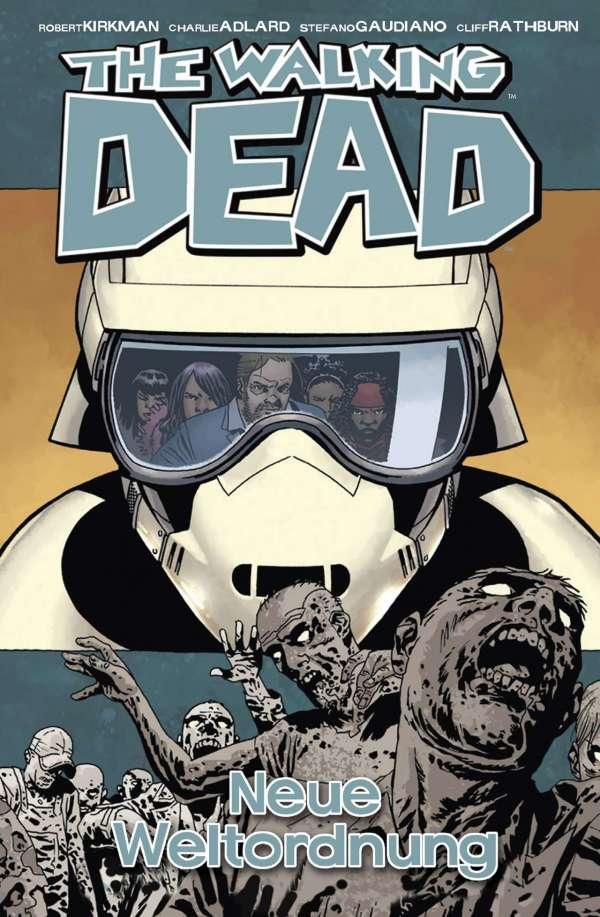 The Walking Dead Bd. 30 - Neu Weltordnung